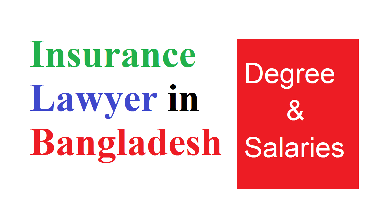 Become an Insurance Lawyer in Bangladesh