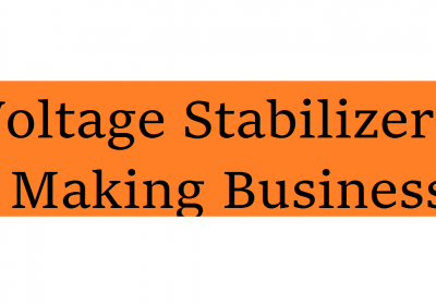 Start Voltage Stabilizers Making Business in Bangladesh