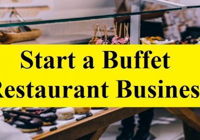 Start a Buffet Restaurant Business