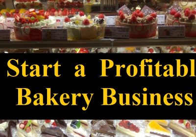 Start a Profitable Bakery Business in Bangladesh