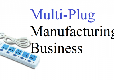Multi-Plug Manufacturing Business