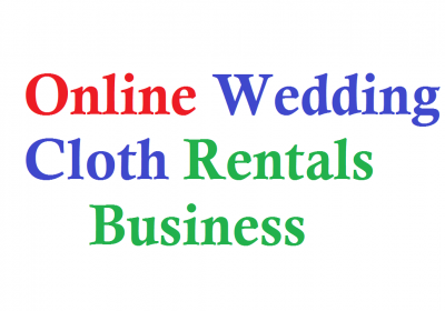 Online Wedding Cloth rentals Business