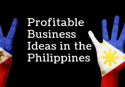 10 best profitable business idea in the Philippines for 2019