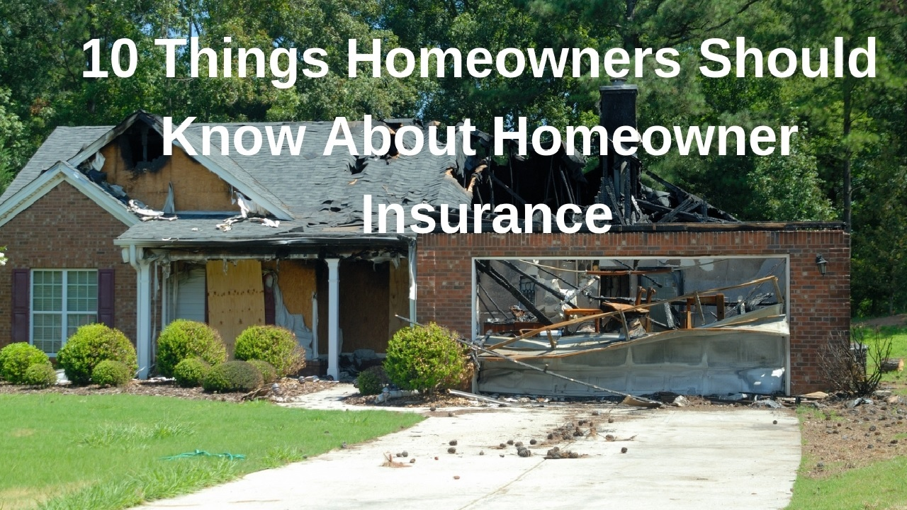 Things Homeowners Should Know About Homeowner Insurance