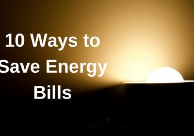 10 ways to Save Energy Bills