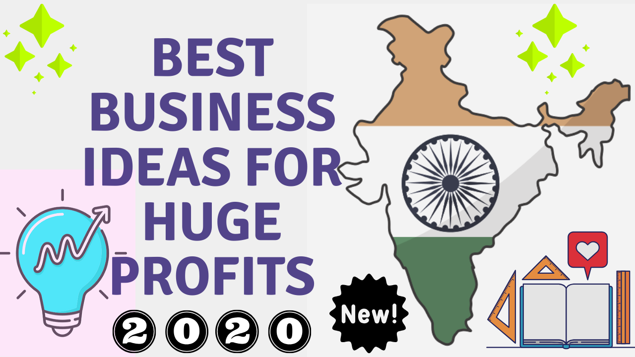 10 Best Business Ideas for Huge Profits in India